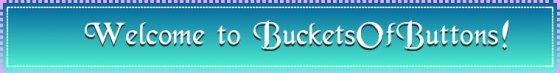 bucketsofbuttons